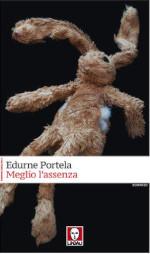 Meglio l'assenza di Edurne Portela edizionindipendenti.it