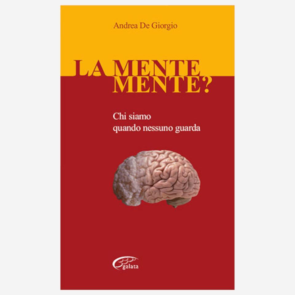 La mente mente di Andrea De Giorgio Edizioni indipendenti edizionindipendenti libri libro autore scrittore editore editore indipendente librerie libreria