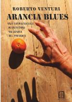 Arancia Blues di Roberto Venturi edizionindipendenti