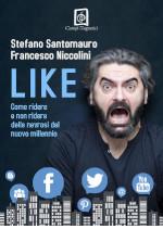 Like di Stefano Santomauro e Francesco Niccolini edizionindipendenti