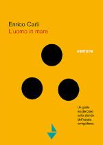 L'uomo in mare di Enrico Carli edizionindipendenti