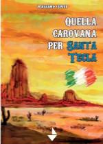 Quella carovana per Santa Tecla di Massimo Conti edizionindipendenti