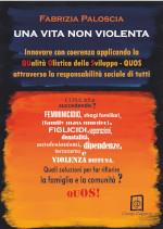 Una Vita Non Violenta di Fabrizia Paloscia edizionindipendenti