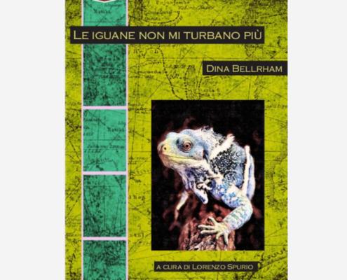 le iguane non mi turbano più Edizioni indipendenti edizionindipendenti libro libro autore scrittore editore editore indipendente libreria libreria