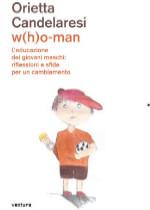 w(h)o-man di Orietta CaNderanesi edizionindipendeti