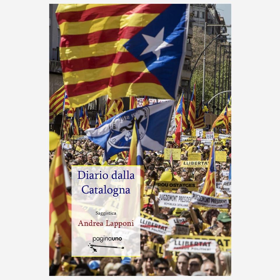 Diario dalla Catalogna di Andrea Lapponi edizionindipendenti