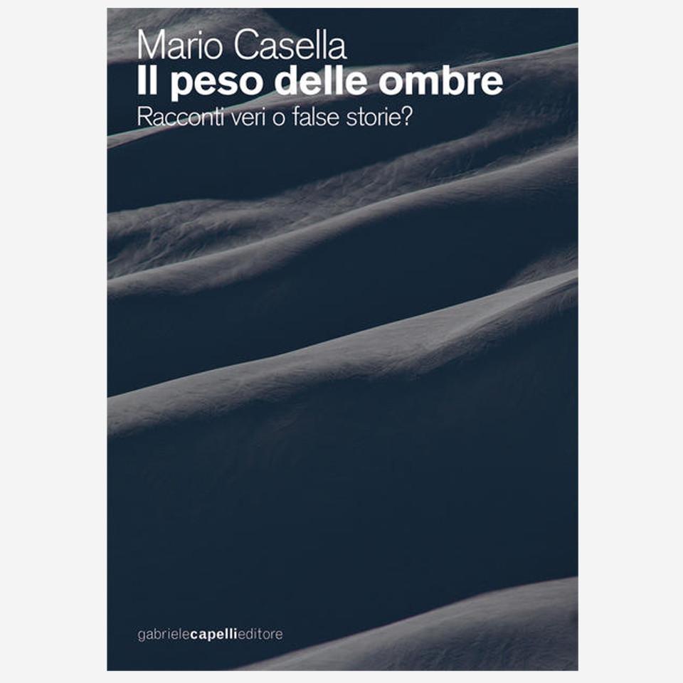 Il peso delle ombre di Mario Casella edizionindipendenti