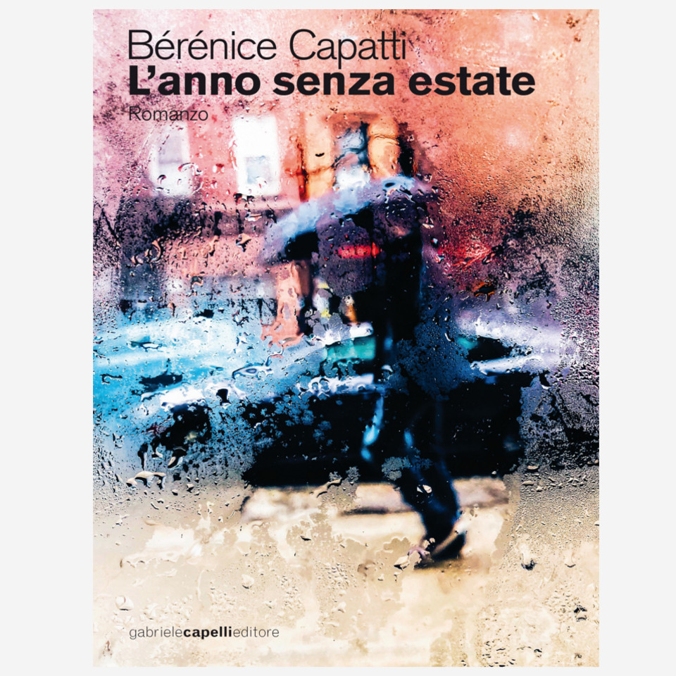 L'anno senza estate di Bérénice Capatti edizionindipendenti