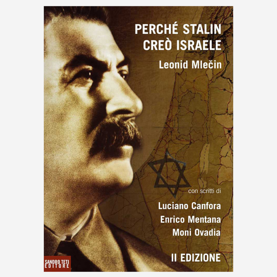 Leonid Mlečin – Perché Stalin creò Israele edizionindipendenti