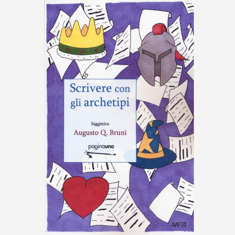 Scrivere con gli archetipi di Augusto Bruni edizionindipendenti