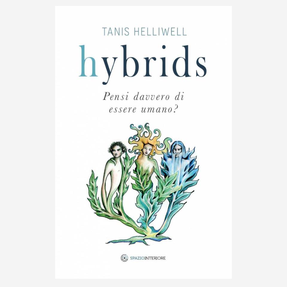Hybrids di Tanis Helliwell edizionindipendenti