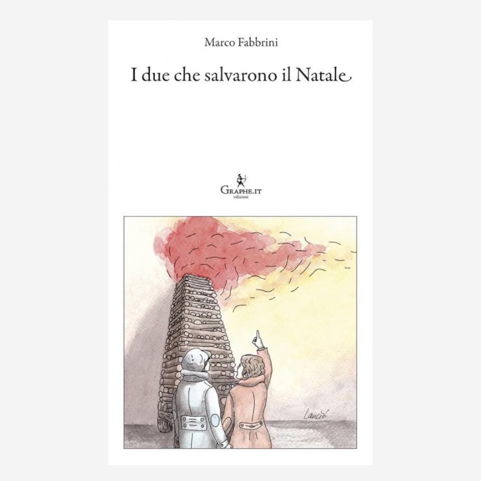 I due che salvarono il natale di Marco Fabbrini edizionindipendenti