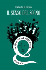 Il senso del sogno di Umberto Di Grazia edizionindipendenti