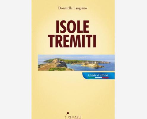 Isole Tremiti di Donatella Langiano edizionindipendenti
