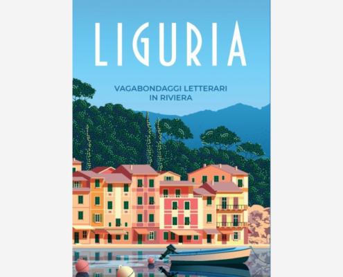 Liguria di Letizia Cavicchioli edizionindipendenti