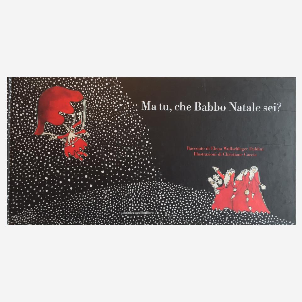 Ma tu, che Babbo Natale sei? di Elena Wullschleger Daldini edizionindipendenti