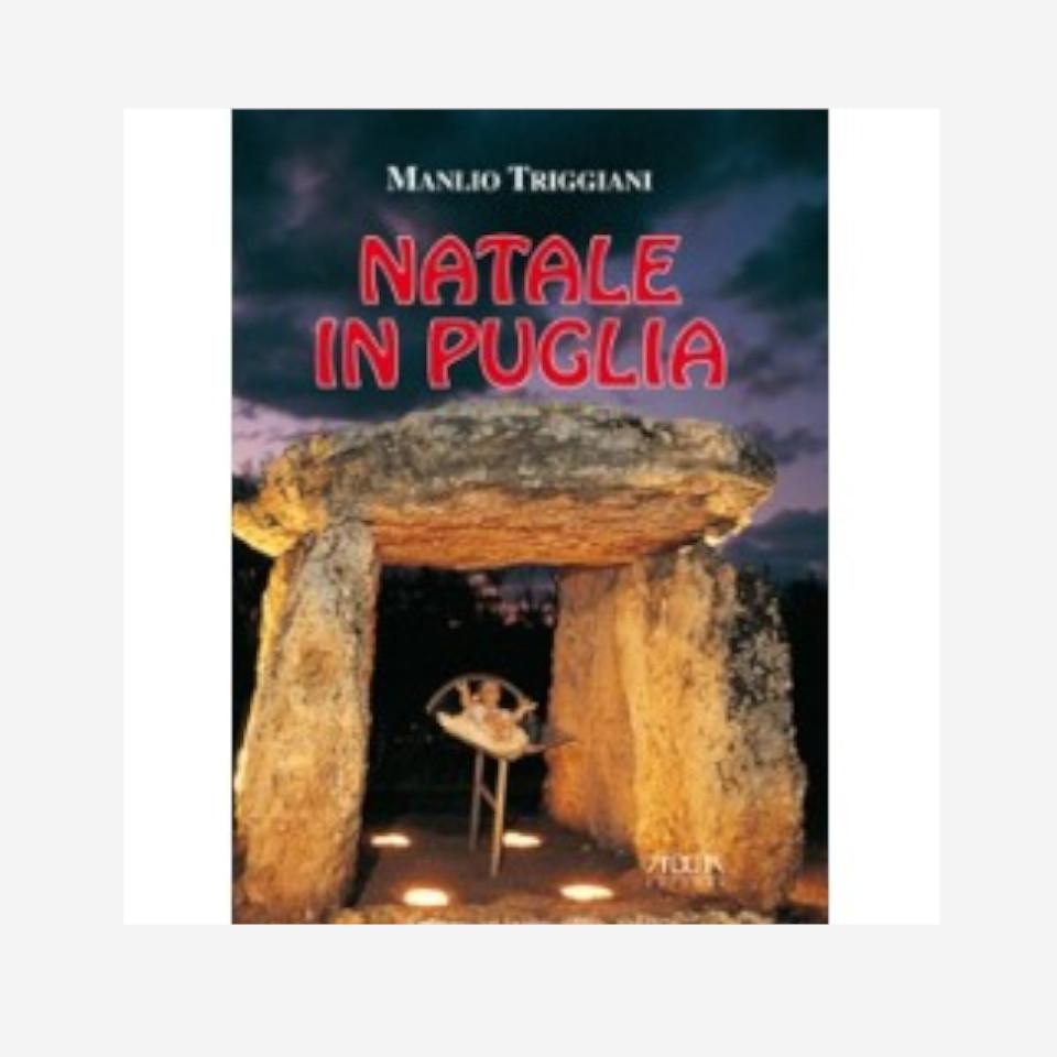 Natale in Puglia di Manlio Triggiani edizionindipendenti
