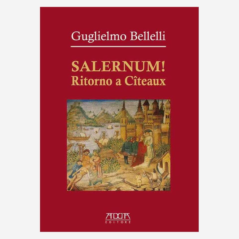Salernum! di Guglielmo Bellelli edizionindipendenti