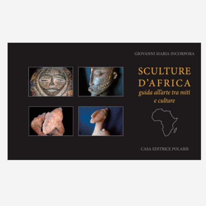 Sculture d'Africa di Giovanni Maria Incorpora