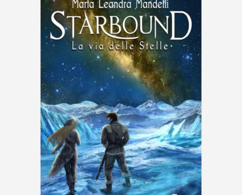 Starbound di Marta Leandra Mandelli edizionindipendenti