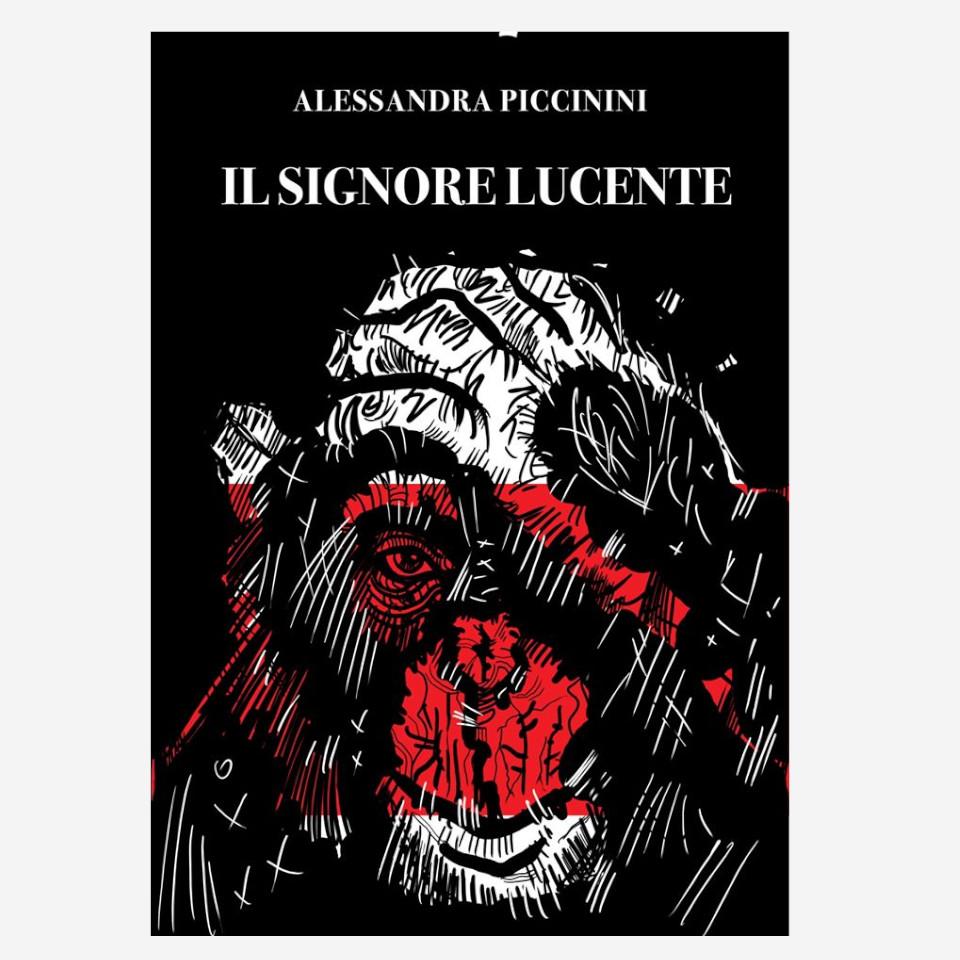 Il Signore Lucente di Alessandra Piccinini edizionindipendenti