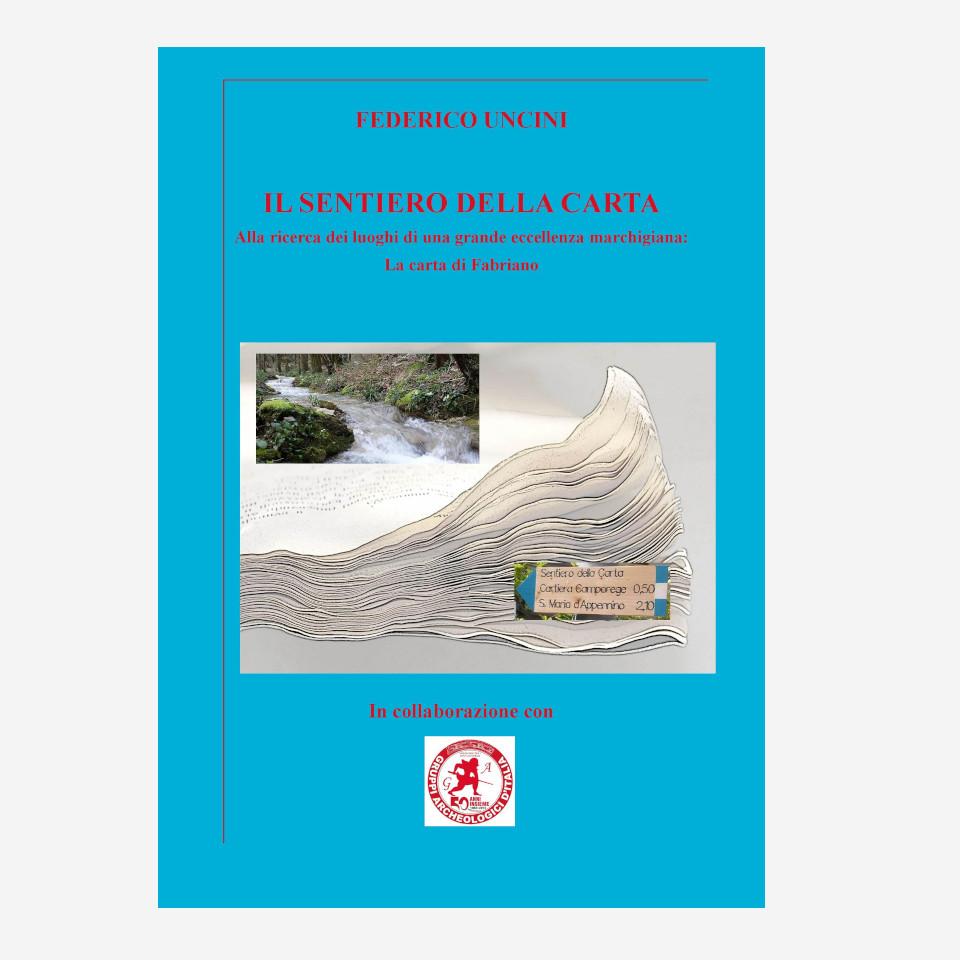 Il sentiero della carta di Federico Uncini edizionindipendenti