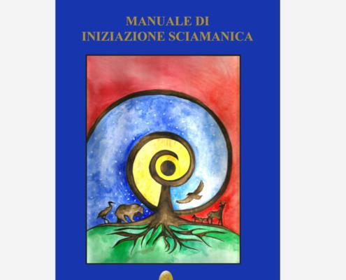 Manuale di iniziazione sciamanica di Angelo Castignani edizionindipendenti