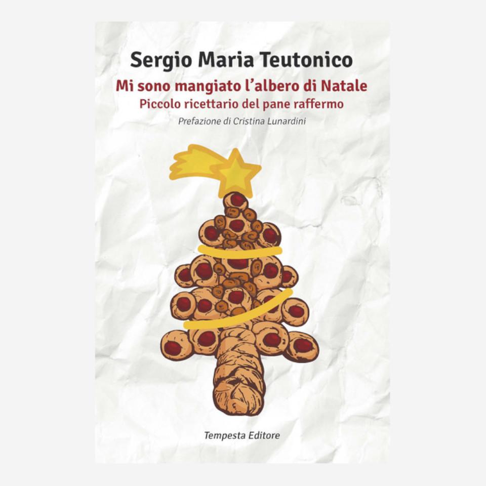 Mi sono mangiato l'albero di Natale di Sergio Maria Teutonico edizionindipendenti