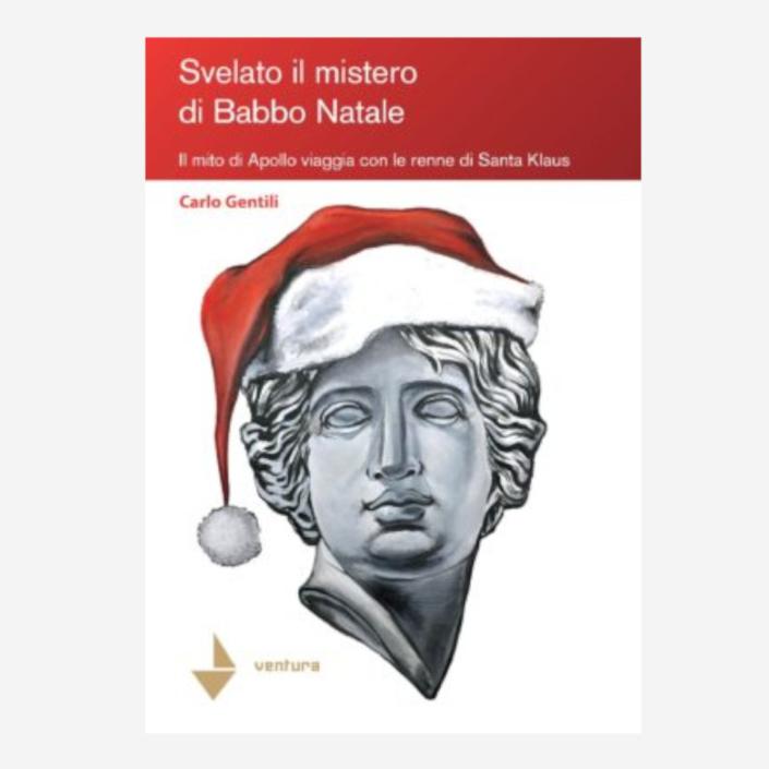 Svelato il mistero di Babbo Natale di Carlo Gentili edizionindipendenti
