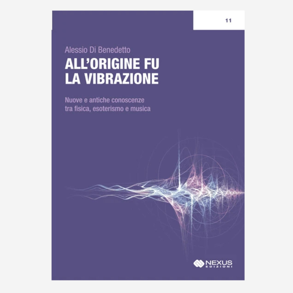 All'origine fu la vibrazione di Alessio Di Benedetto edizionindipendenti