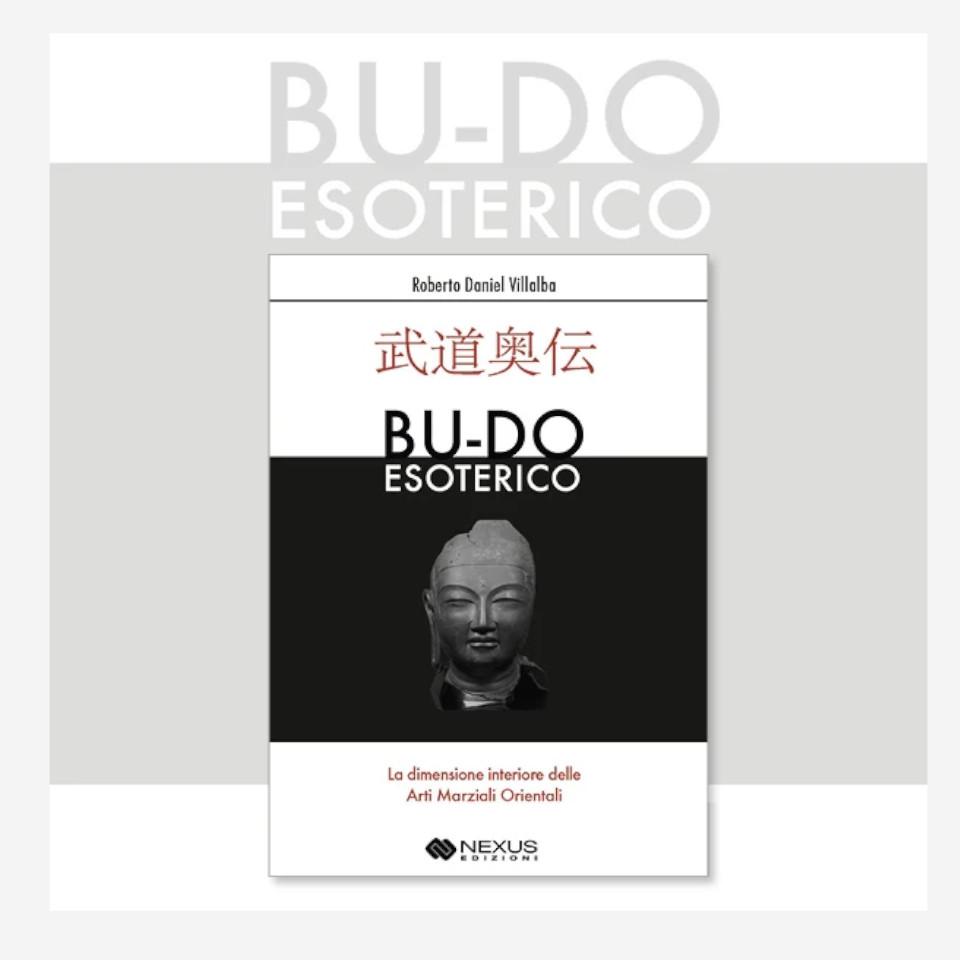 Budo Esoterico di Roberto Daniel Villalba edizionindipendenti