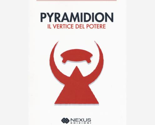 Pyramidion il Vertice del Potere di Autore anonimo edizionindipendenti