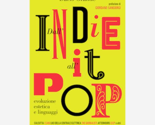 Dall'indie all'it-pop di Dario Grande edizionindipendenti