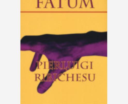 Fatum di Pierluigi Ribichesu edizionindipendenti