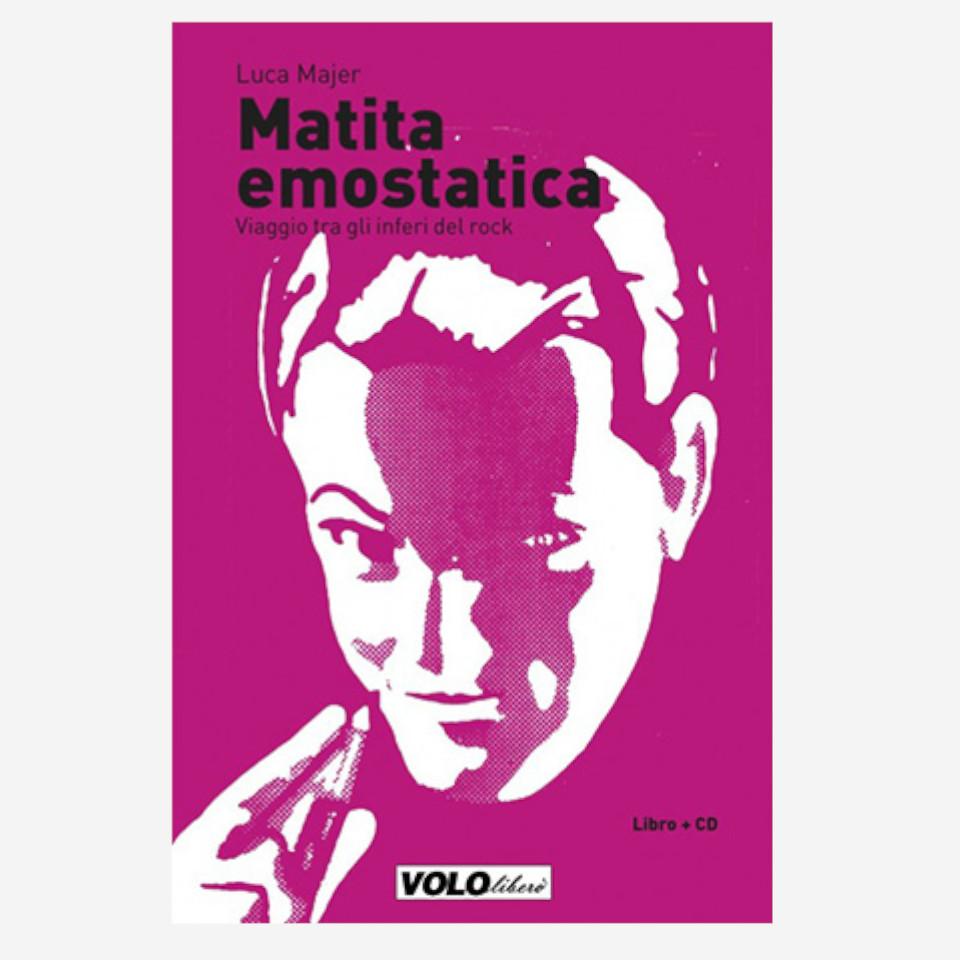 Matita Emostatica di Luca Majer edizionindipendenti