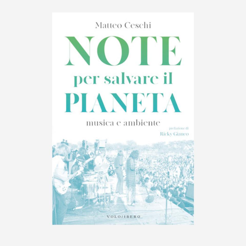 Note per salvare il pianeta di Matteo Ceschi edizionindipendenti