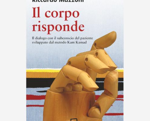 Il corpo risponde di Riccardo Mazzoni edizionindipendenti
